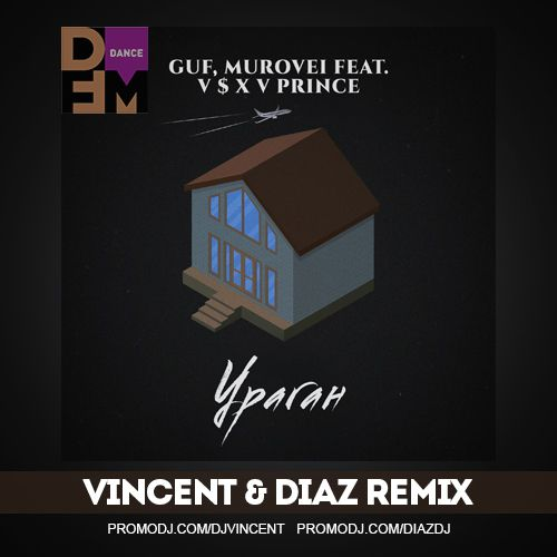 Гуф, Murovei feat. V $ X V Prince - Ураган (Vincent & Diaz Remix) [2020]