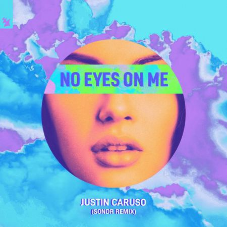 Justin Caruso - No Eyes On Me (Sondr Extended Remix) [2020]