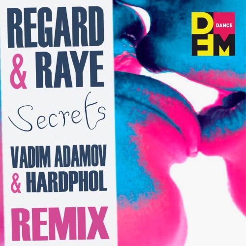 Regard, Raye - Secrets (Vadim Adamov & Hardphol Remix) [2020]