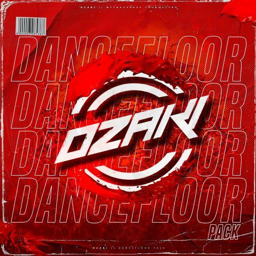 Ozaki Dancefloore Pack [2020]