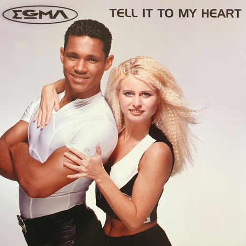 Egma - Tell It To My Heart (Radio Edit; Club Mix's) [1995]