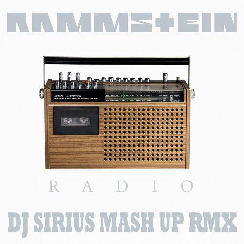 Rammstein & Sagemode & Dj Tarantino & Dyxarin - Radio (Dj Sirius Mash Up Remix) [2020]