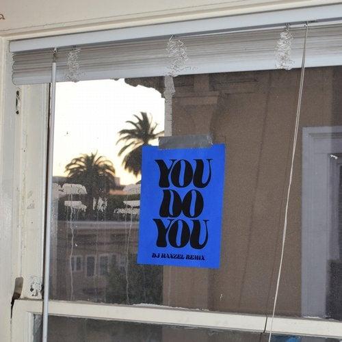 Dillon Francis feat. BabyJake - You Do You (DJ Hanzel Remix) [2020]