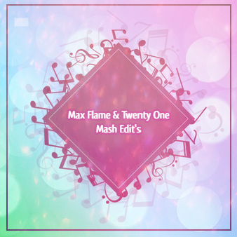 Max Flame & Twenty One Mash Edition pack