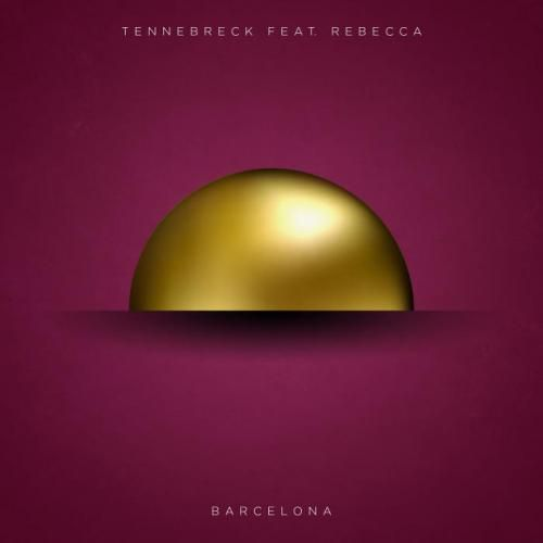 Tennebreck Feat. Rebecca - Barcelona (Extended Mix) [2020]