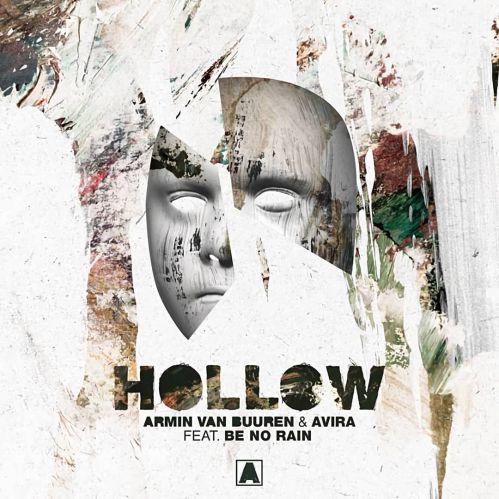 Armin Van Buuren, Avira feat. Be No Rain - Hollow (Extended Mix) [2020]
