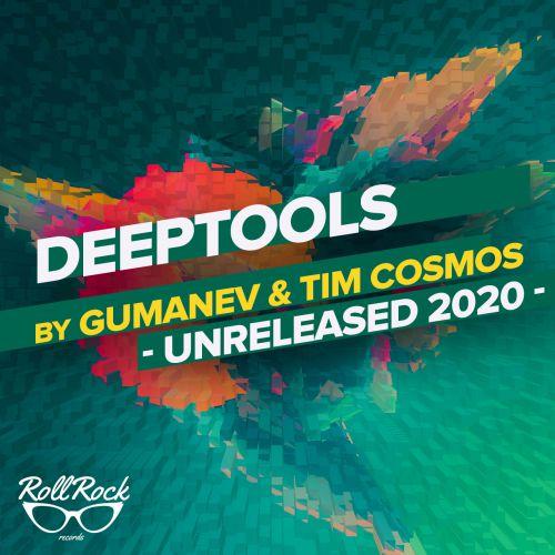 Gumanev & Tim Cosmos - Deeptools Part 1 [2020]