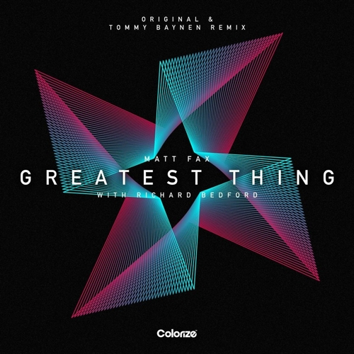 Matt Fax & Richard Bedford - Greatest Thing (Tommy Baynen Extended Remix) [2020]