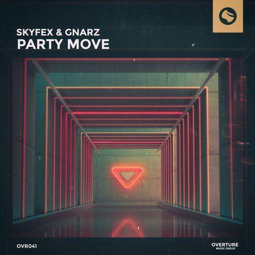 Skyfex, Gnarz - Party Move (Original Mix) [2020]
