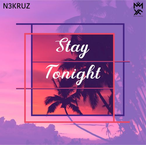 N3kruz - Stay Tonight (Original Mix) [2020]
