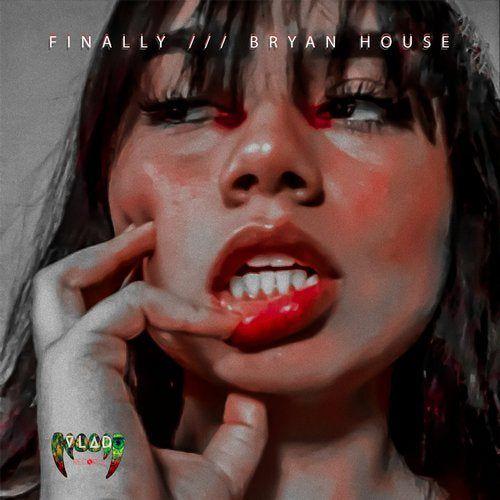 Bryan House - Finally (Original Mix) [2020]