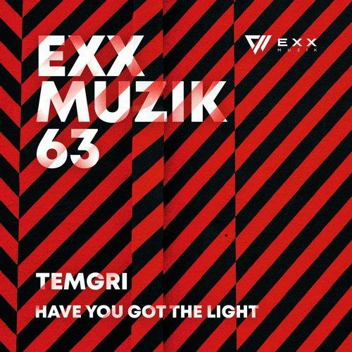 Temgri - Have You Got The Light (Original Mix) [2020]