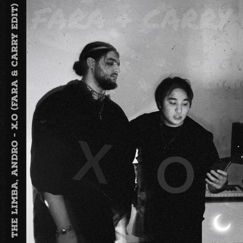 The Limba, Andro - X.O. (Fara & Carry Edit) [2020]