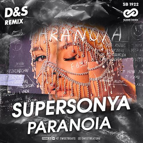 Supersonya - Paranoia (D&S Remix) [2020]