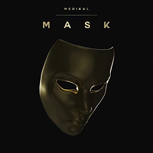 Medikal - Mask (Extended Mix) [2020]