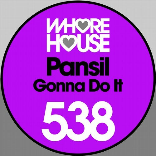 Pansil - Gonna Do It (Original Mix) [2020]