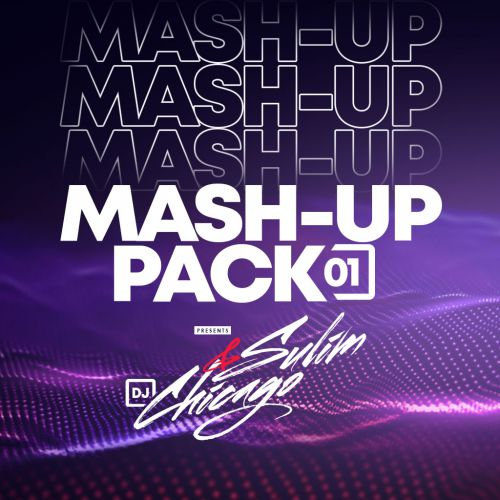 Sulim & Dj Chicago Mash-Up Pack 01 [2020]