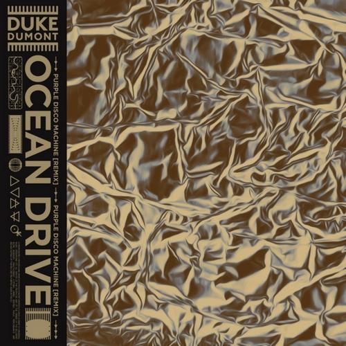 Duke Dumont - Ocean Drive (Purple Disco Machine Remix) [2020]