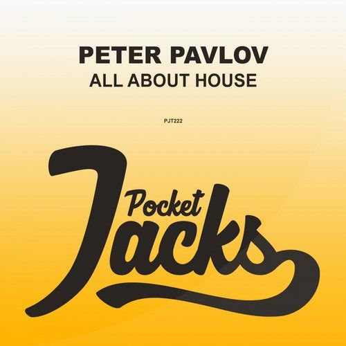 Peter Pavlov - All About House (Original Mix) [2020]
