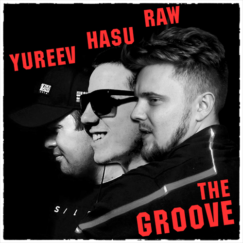 Yureev & Hasu & Raw - The Groove (Extended Mix) [2020]