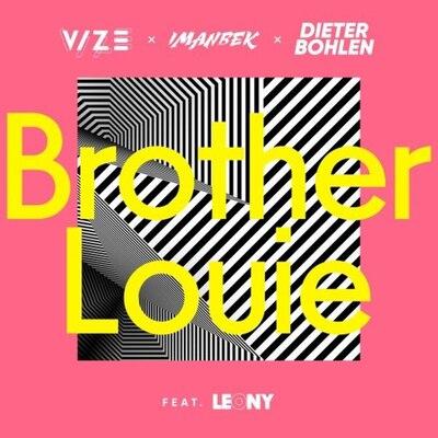 Vize, Imanbek & Dieter Bohlen feat. Leony - Brother Louie (Extended Mix) [2020]
