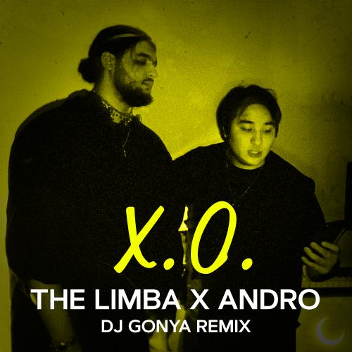 The Limba & Andro - X.O (Dj Gonya Remix) [2020]