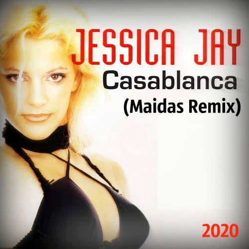 Jessica Jay - Casablanca (Maidas Remix) [2020]