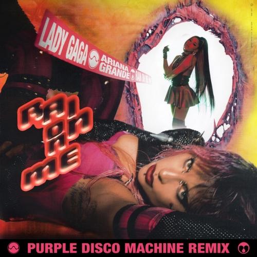 Lady Gaga & Ariana Grande - Rain On Me (Purple Disco Machine Remix) [2020]