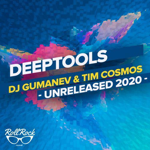Gumanev & Tim Cosmos - Deeptools Part 2 [2020]