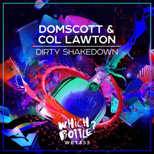 Domscott & Col Lawton - Dirty Shakedown (Radio Edit; Original Mix) [2020]