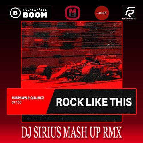 R3spawn & Qulinez Vs Armin Van Buuren & Tempo Giusto - Rock Like This (Dj Sirius Mash Up Remix) [2020]