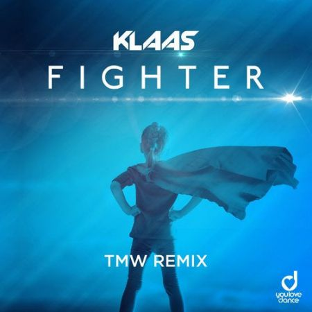 Klaas - Fighter (Tmw Extended Remix) [2020]