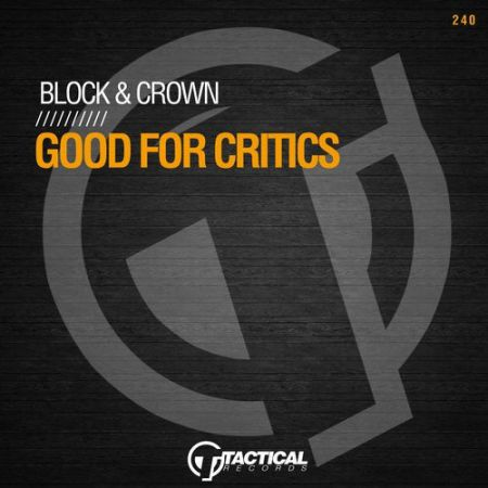 Block & Crown - Good For Critics; Diver City - Still Rockin' (Original Mix's) [2020]