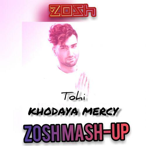Tohi x DJ Mamsi - Khodaya Mercy (Zosh Mash-Up) [2020]