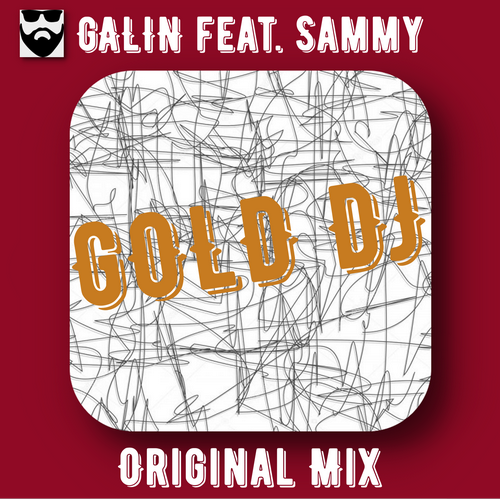Galin feat. Sammy - Gold DJ (Radio; Original Mix's) [2020]