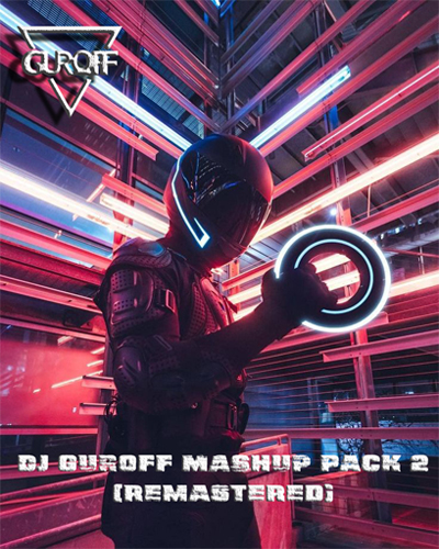 DJ Guroff Mashup Pack 2 (Remastered) [2020]