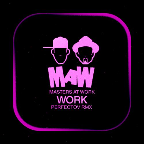 Masters At Work - Work (Perfectov Remix) [2020]