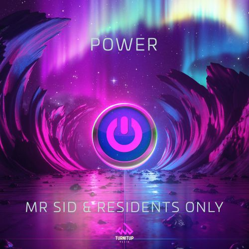 Mr. Sid & Residents Only - Power (Club Mix) [2020]
