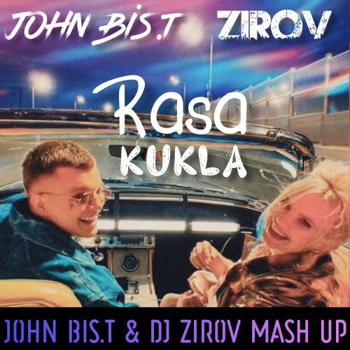 Rasa x Tina Walen - Кукла (John Bis.T & DJ Zirov Mash Up) [2020]
