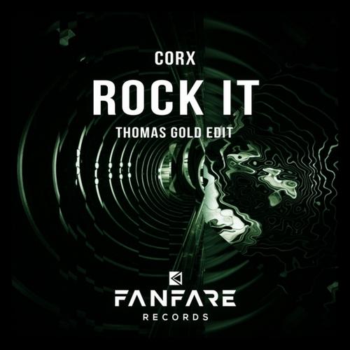 Corx - Rock It (Thomas Gold Extended Edit); Justin Martin feat. Dalilah - Stay (Tchami Remix) [2020]