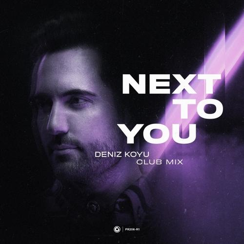 Deniz Koyu - Next To You (Extended Club Mix) [2020]