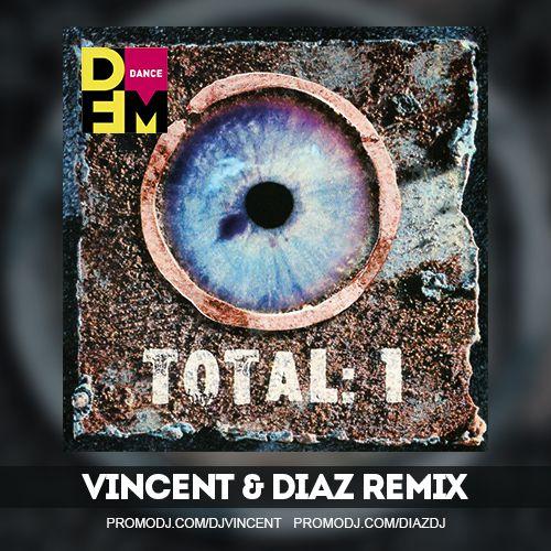 Total - Бьет по глазам (Vincent & Diaz Remix) [2020]