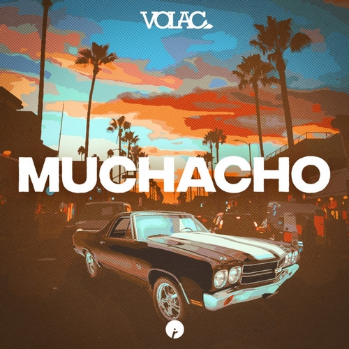 Volac - Muchacho (Extended Mix) [2020]
