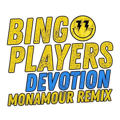 Bingo Players - Devotion (Monamour Remix) [2020]