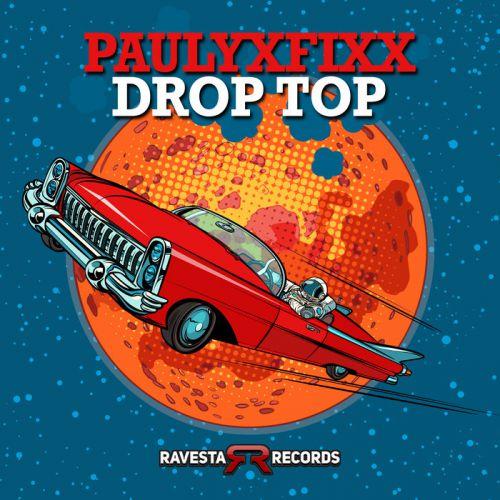 DJ Fixx - Drop Top (Original Mix) [2020]