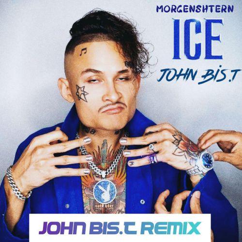 Morgenshtern - Ice (John Bis.T Remix) [2020]