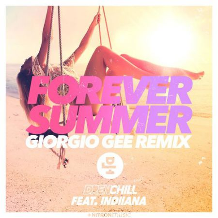Drenchill feat. Indiiana - Forever Summer (Giorgio Gee Extended Remix) [2020]