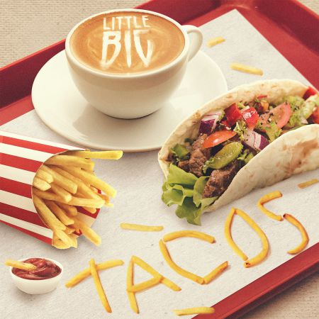 Little Big - Tacos [2020]