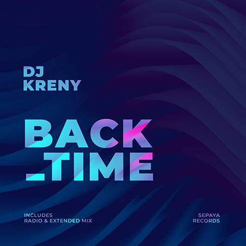 DJ Kreny - Back Time (Radio Edit; Extended Version) [2020]