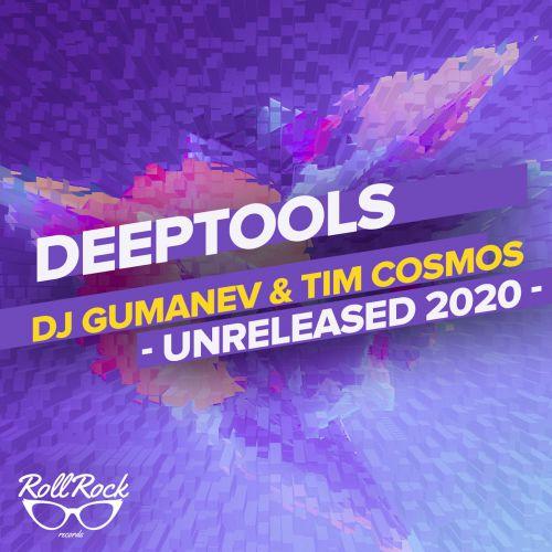 Gumanev & Tim Cosmos - Deeptools Part 3 [2020]